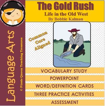 The Gold Rush Vocabulary Activities/Common Core Aligned