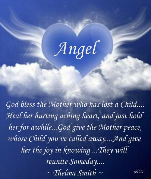 Words I often read to help me make it through my days without you my sweet Heather. To me you were always an Angel, even while upon this earth, but now you are a true Angel up in heaven and I patiently wait for the day that we are together again..... I love you.