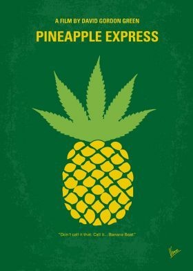 No264 My PINEAPPLE EXPRESS minimal movie poster  A process server and his marijuana dealer wind up on the run from hitmen and a corrupt police officer after he witness his dealer's boss murder a competitor while trying to serve papers on him.  Director: David Gordon Green Stars: Seth Rogen, James Franco, Gary Cole  PINEAPPLE, EXPRESS, marijuana, dealer, Seth, Rogen, James, Franco, weed, hitmen,
