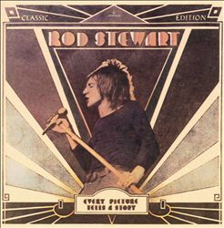 """Rod Stewart """"Every Picture Tells a Story"""" 1971"""