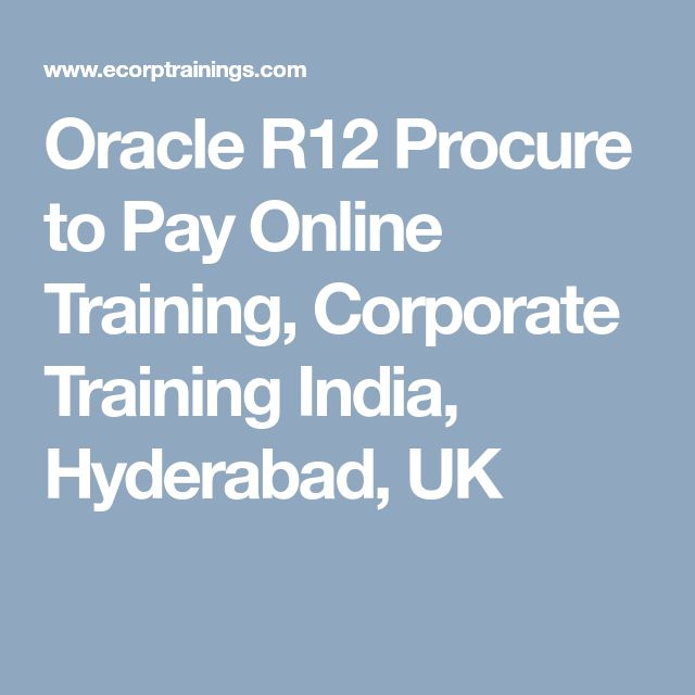Oracle R12 Procure to Pay  Online Training, Corporate Training India, Hyderabad, UK