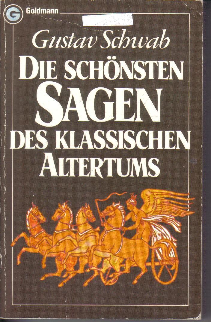 ...Gustav Schwab: Die schönsten Sagen des klassischen Altertums...