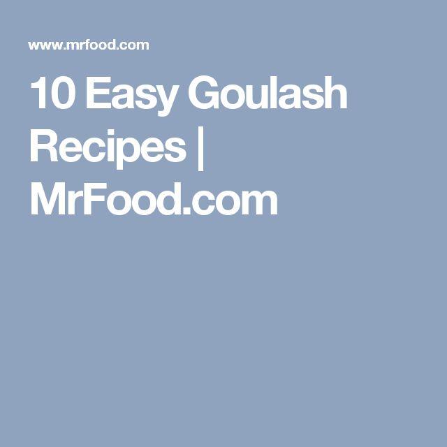 10 Easy Goulash Recipes | MrFood.com