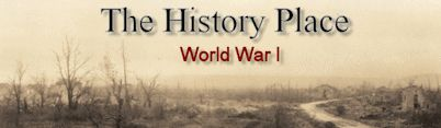 The History Place - World War I