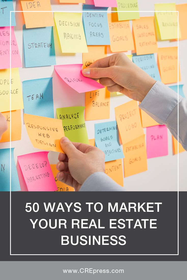 50 Ways To Market Your Real Estate Business #realestate #CRE #commercialrealestate