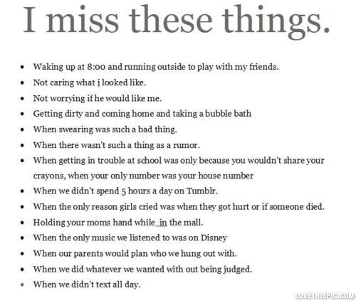 I Miss These Things Quote Kids Memories List Childhood