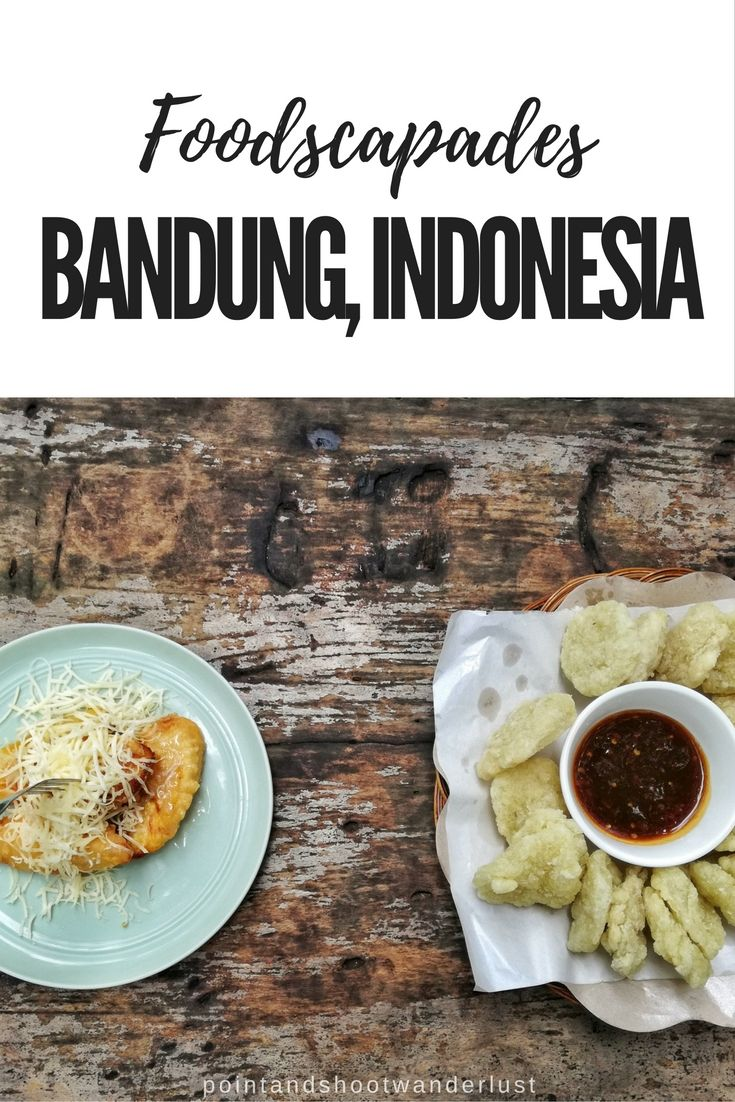 Where to eat in Bandung, Indonesia | Foodscapades | Point and Shoot + Wanderlust