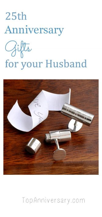 Wedding Anniversary Gifts For Husband Ideas: Lots Of 25th Anniversary Gift Ideas For Your Husband