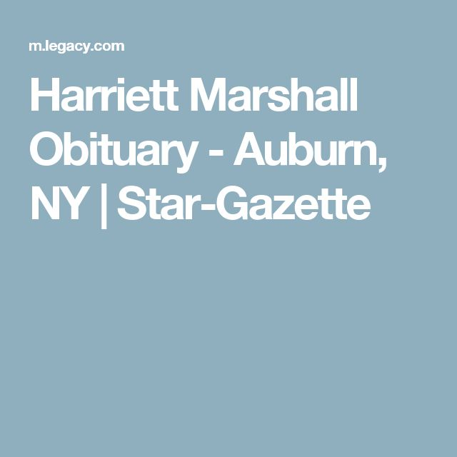 Harriett Marshall Obituary - Auburn, NY | Star-Gazette