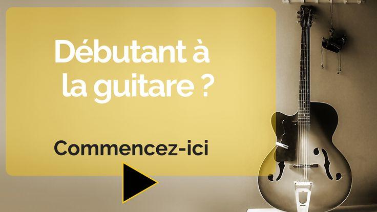 débuter et apprendre la guitare seul