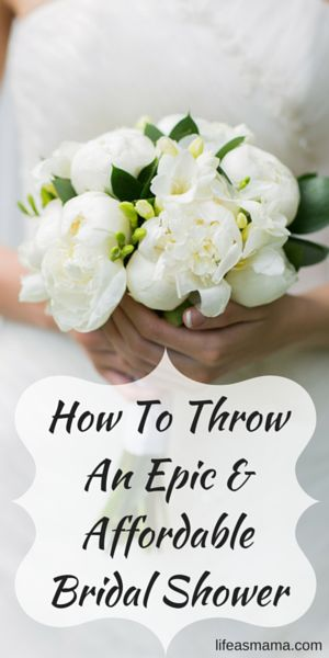 how to throw an epic affordable bridal shower this makes me smile pinterest bridal shower bridal and wedding