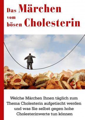 Das Märchen vom bösen Cholesterin - Informationen aus der Naturheilpraxis von Heilpraktiker René Gräber