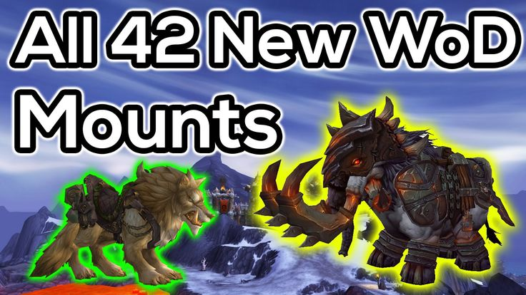 There are loads of really cool mounts in Warlords of Draenor! In this video ill be taking a look at all of them and roughly how they can be obtained. ●I Stre...
