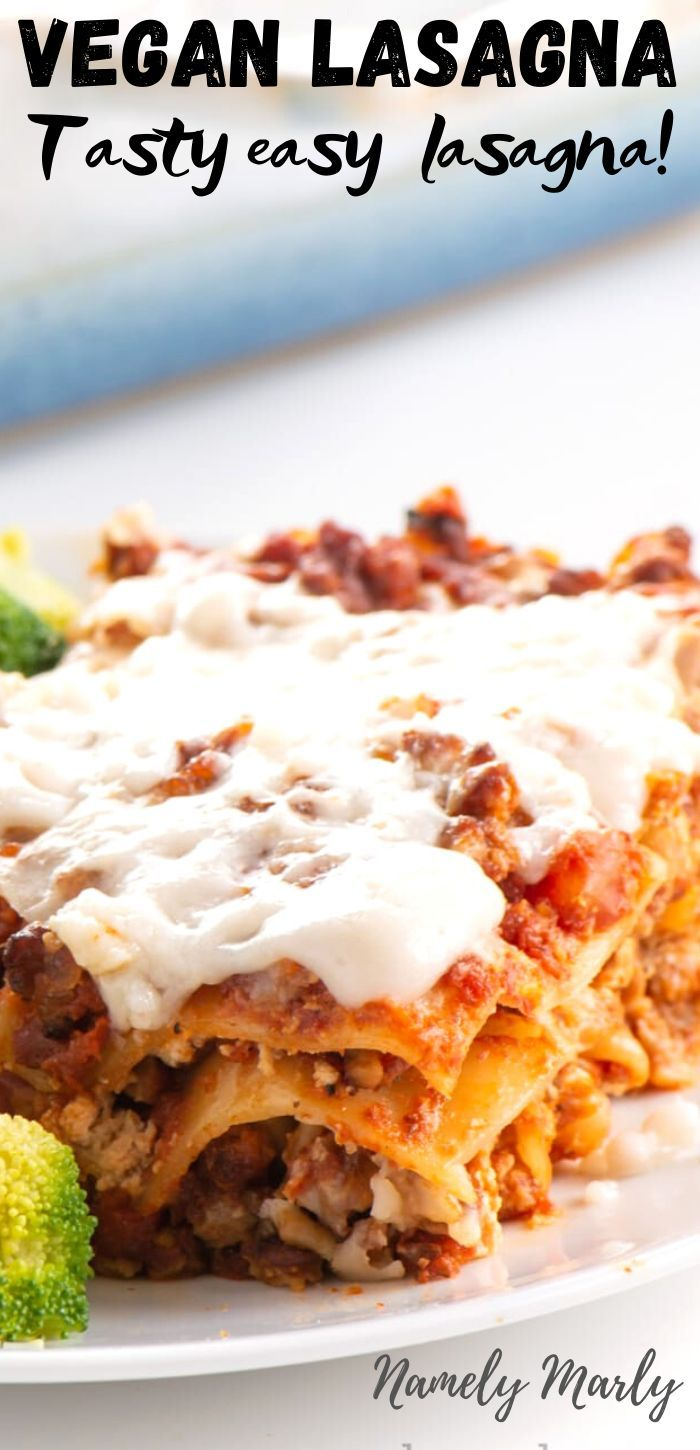 Looking For An Easy Vegan Lasagna Recipe This One Is The