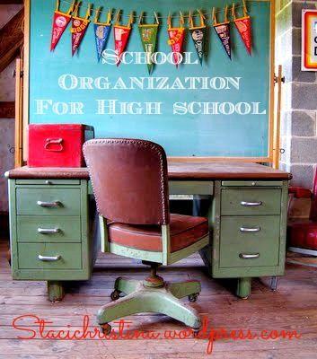 Organization tips for high school?