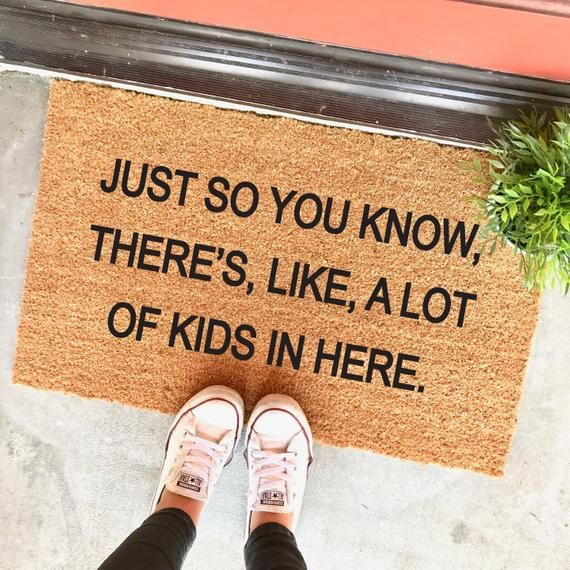 Simply so you realize, there's like, lots of children in right here doormat – 18×30″ – humorous doormat – large household – bunch of youngsters – mom's day gif