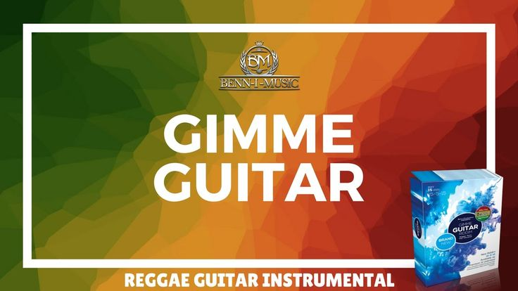 "► Reggae Guitar One Drop Instrumental - ""Gimme Guitar Riddim"" ❤💛💚.ws"