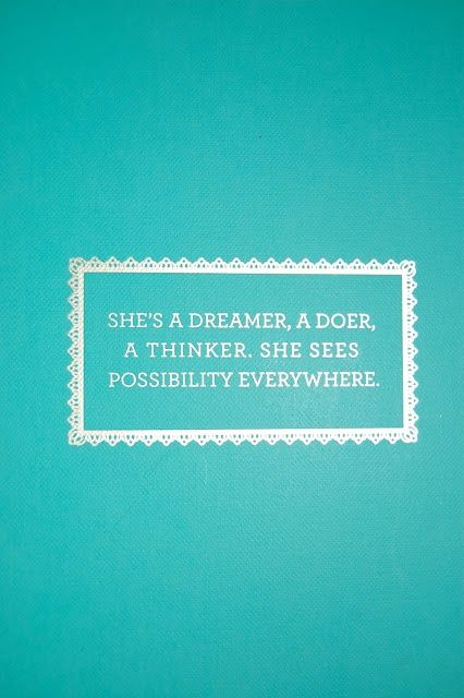 possibility everywhere: Sayings, Notebook, Quotes, Business Women, Daughter, Dreamer Doer, Sees Possibility