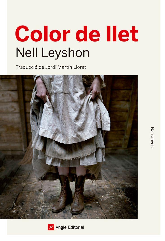 NOVEMBRE-2017. Nell Leyshon, Color de llet. N(LEY)COL.