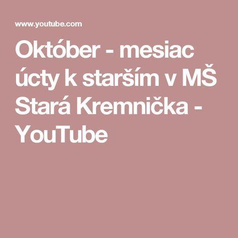 Október - mesiac úcty k starším v MŠ Stará Kremnička - YouTube