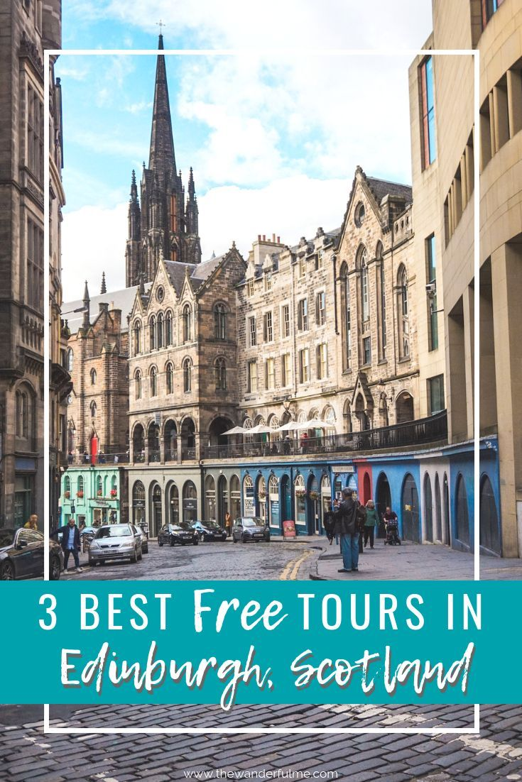 Free Tours In Edinburgh 3 You Don T Wanna Miss In 2020 Scotland Travel Worldwide Travel Tours