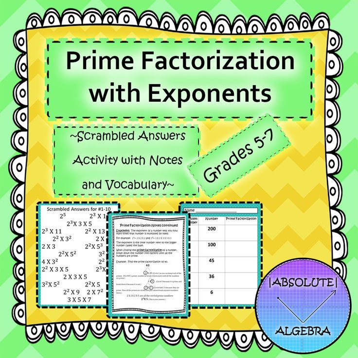 Prime Factorization with Exponents:  Scrambled Answers Activity  Your students will have a blast trying to find their answers when they're all scrambled up!  Includes:  20 problems to help students find prime factorization of a number Student notes, vocabulary and examples Scrambled Answers Instructions Color and B/W copies Answer sheet Answer key