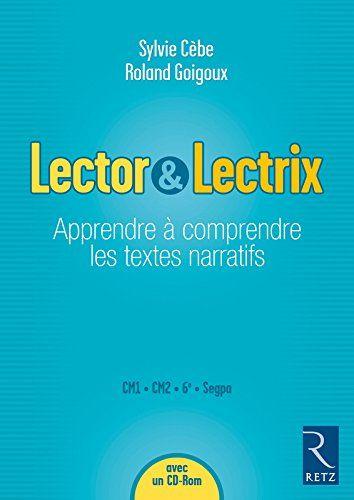 Lector & Lectrix (Fichier + CD-Rom) de Roland Goigoux http://www.amazon.fr/dp/272562732X/ref=cm_sw_r_pi_dp_h5i5vb18GXZGZ