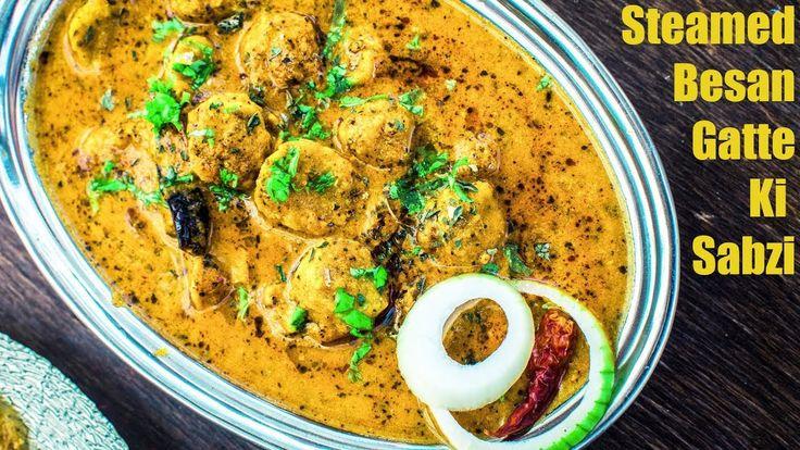 Rajasthani Steamed Besan Gatte Ki Sabji | Gatta Curry Recipe | Rajasthan...
