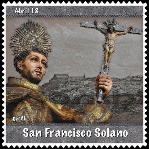 SANTORAL CATOLICO: ORACIÓN A SAN FRANCISCO SOLANO