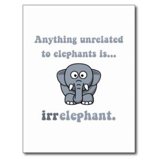Irrelephant Post Card