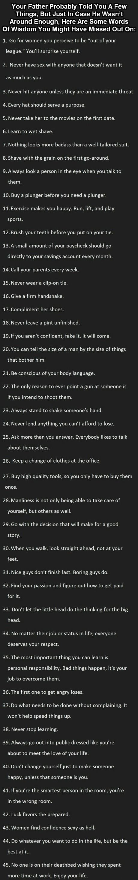 45 Ultimate Tips For Men. This is nice and I'd love to meet the kind if man who respects those tips
