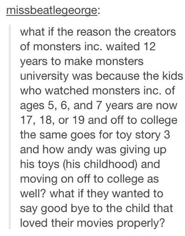 Theory on Monsters University. Makes Sense.