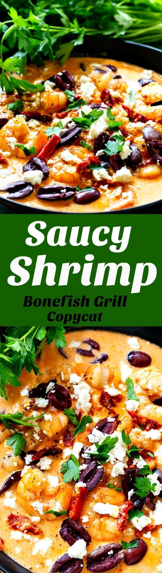 Saucy Shrimp (Bonefish Grill copycat) with sun-dried tomatoes, feta cheese, and olives.