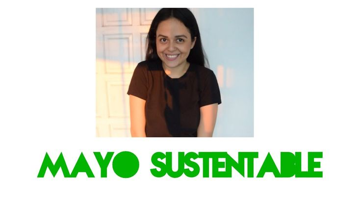 Mayo Sustentable: Vida Sustentable y Cero Desperdicio