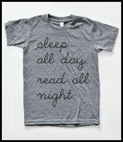 Sleep all day, read all night t-shirt.