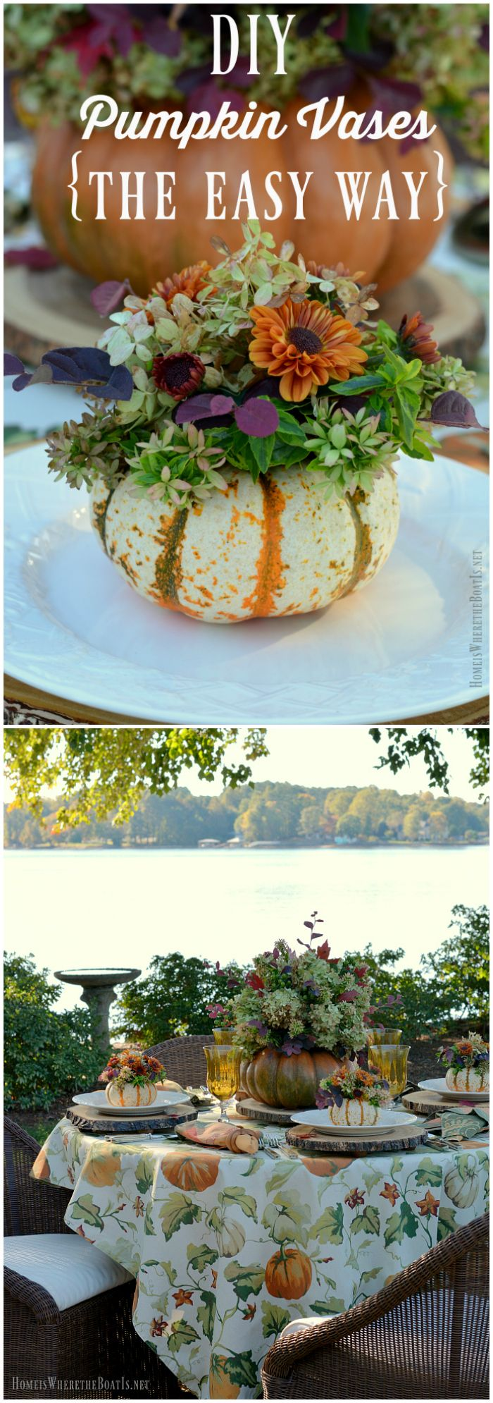 DIY Pumpkin Vases: Create a Blooming Pumpkin the Easy Way, no cutting required! | homeiswheretheboatis.net #fall #alfresco #tablescape