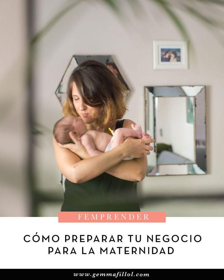 Mamá emprendedora: cómo preparé mi negocio para la maternidad. - GEMMA FILLOL #emprendimiento #emprender #maternidad