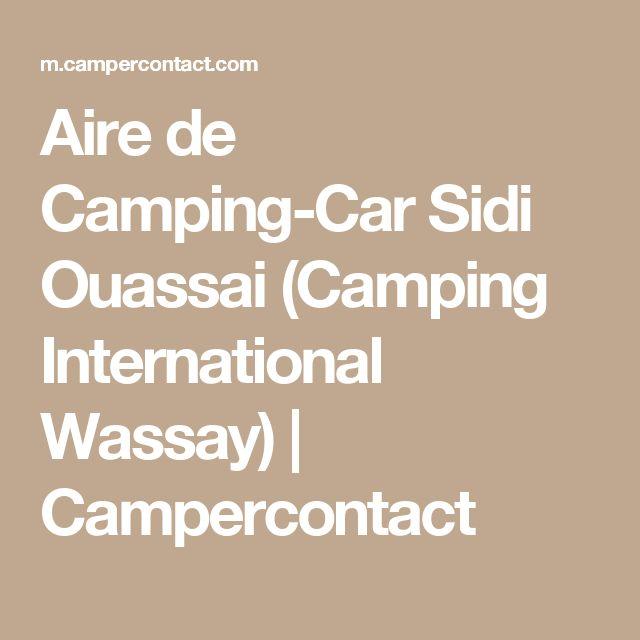 Aire de Camping-Car Sidi Ouassai (Camping International Wassay)   Campercontact