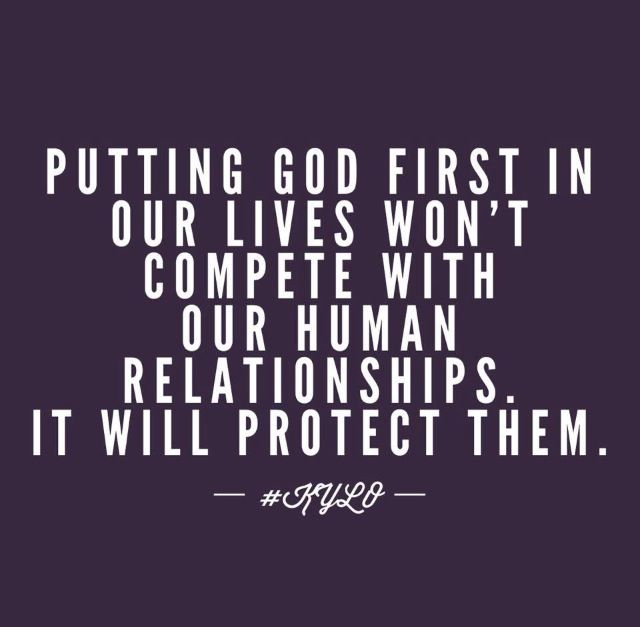 God As The Center Of Relationships Quotes: Putting God First To Protect Our Other Relationships
