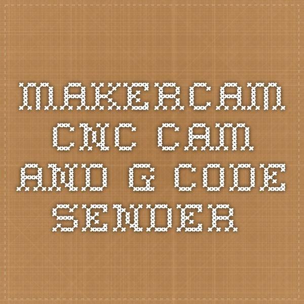 MakerCam - CNC CAM and G-code sender.