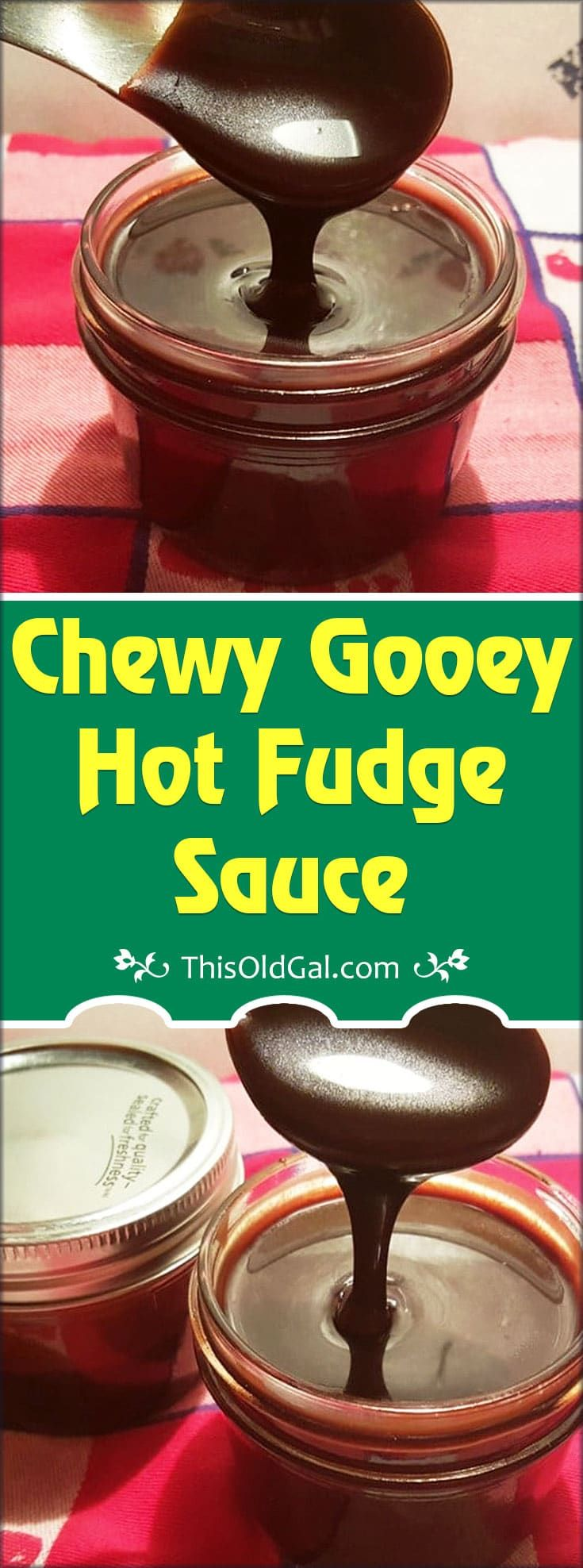 Chewy Gooey Hot Fudge Sauce is rich and buttery chocolate that turns chewy when poured over ice cream. via @thisoldgalcooks