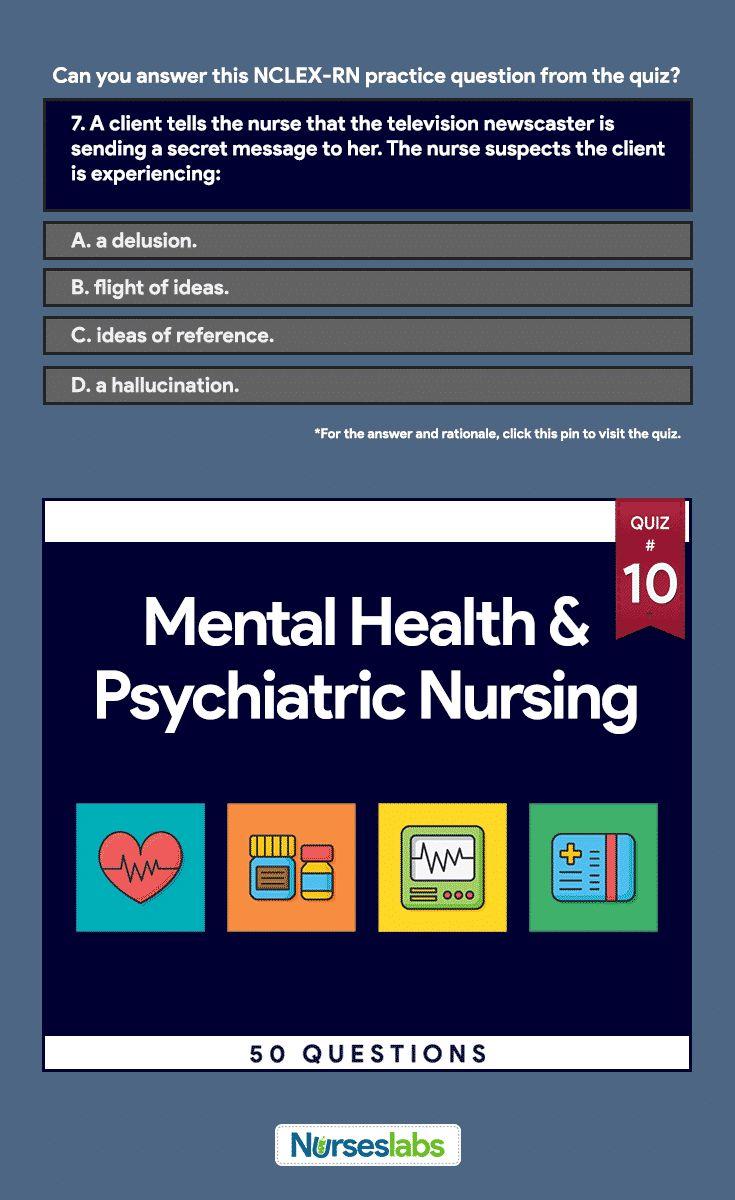 Best 25 nclex rn practice questions ideas on pinterest rn quiz 10 psychiatric nursing nclex practice exam 50 questions xflitez Image collections