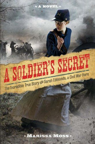 the hardships during civil war in a soldiers secret a novel by marissa moss Buy a soldier's secret by moss marissa (isbn: 9781419710322) from amazon's book store everyday low prices and free delivery on eligible orders.