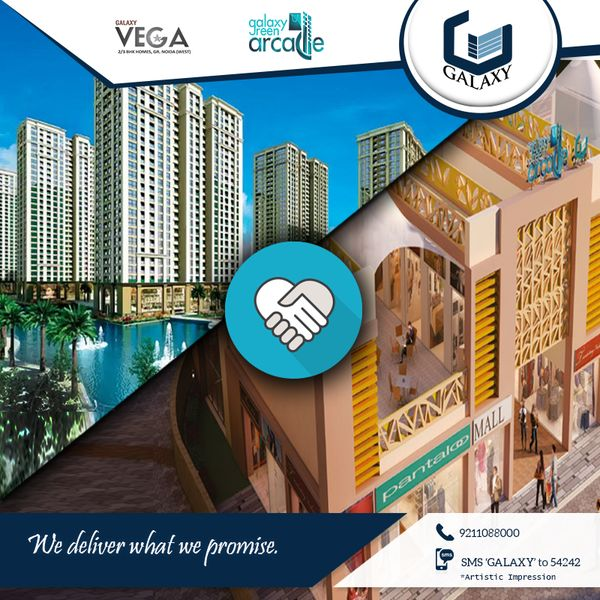 #GalaxyVega and #GalaxyGreenArcade delivers on time and what is promised.#TheGalaxyGroup #GalaxyBlueSapphire #LuxuriousResidential #GalaxyApartment #CommercialProject #ResidentialProject Visit:- www.thegalaxygroup.com