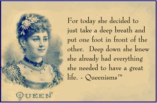 Kathy Kinney and Cindy Ratzlaff create daily Queenisms, positive affirmations for women, at http://QueenofYourOwnLife.com.