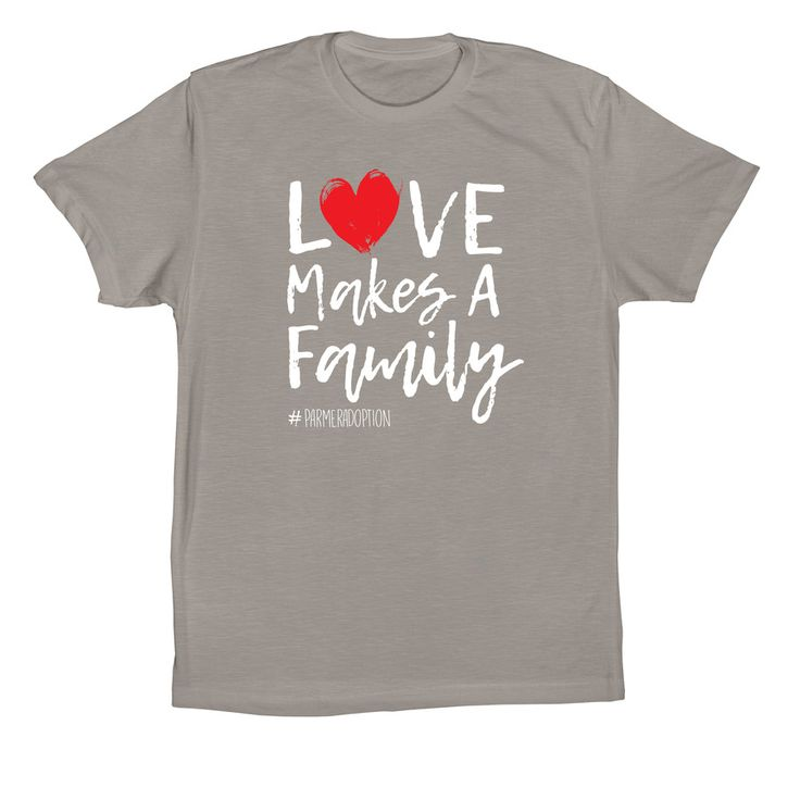 adoption fundraising with t-shirts. Love makes a family t-shirt design. This is a great and fun, easy way to fundraise for an adoption.