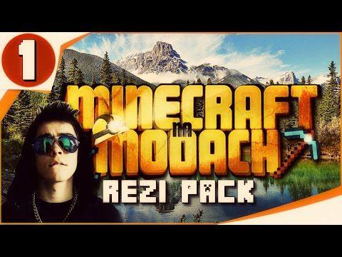 [REZI PACK] MINECRAFT na MODACH! #1 - Początek nowej przygody ! :D