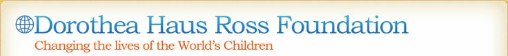 Dorothy Haus Ross Foundation; Deadline: LOIs accepted throughout the year - supports nonprofit organizations that serve vulnerable children in the United States and around the world. The Foundation provides grants to organizations that offer direct aid to children in need, including those who are ill, orphaned, disabled, injured, abused, or malnourished as well as children who have limited access to education. Most grants are one-time awards in the range of $1,000 to $15,000.
