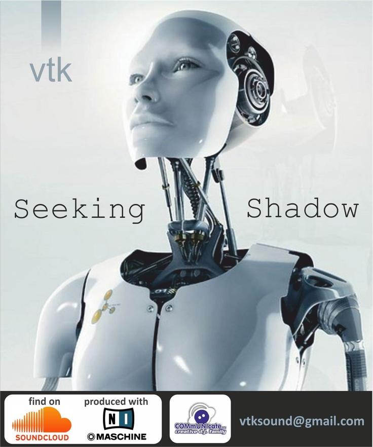 Seeking shadow