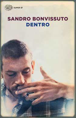 Sandro Bonvissuto, Dentro,  Super ET - DISPONIBILE ANCHE IN EBOOK